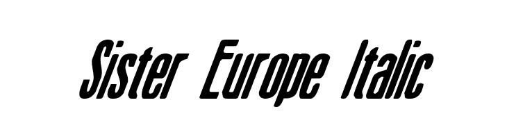 Sister Europe Italic  baixar fontes gratis