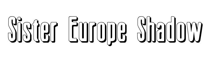 Sister Europe Shadow  baixar fontes gratis