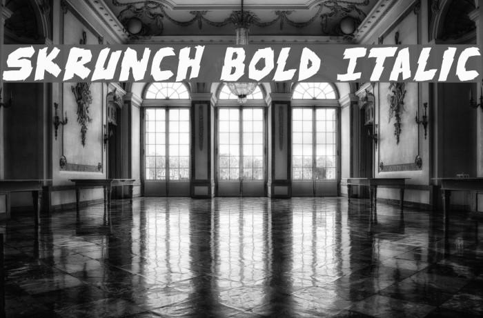 skrunch Bold Italic फ़ॉन्ट examples