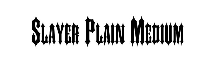 Slayer Plain Medium  नि: शुल्क फ़ॉन्ट्स डाउनलोड