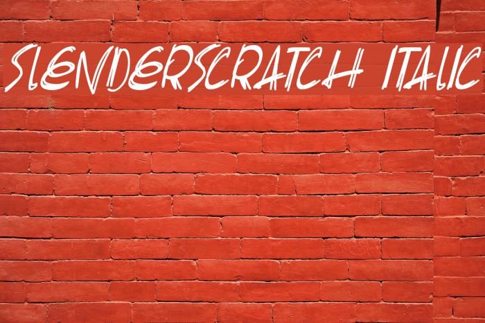 Slenderscratch Italic Fonte examples
