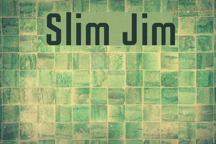 Slim Jim 字体 examples