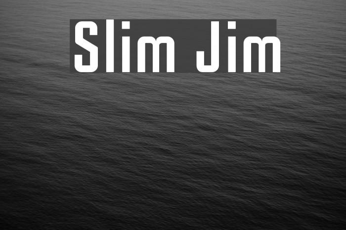 Slim Jim Schriftart examples