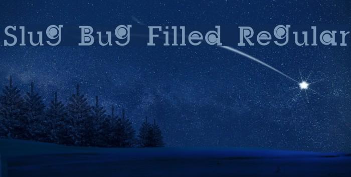 Slug Bug Filled Regular फ़ॉन्ट examples