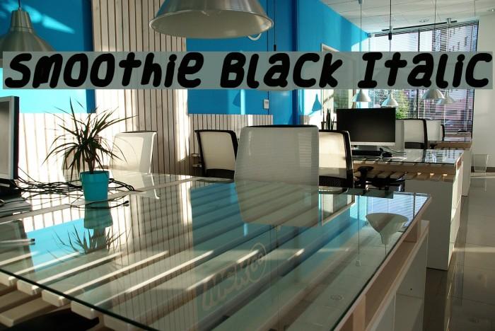 Smoothie Black Italic Шрифта examples