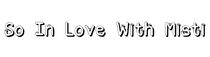 So In Love With Misti  Free Fonts Download