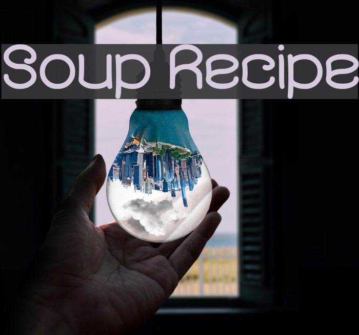 Soup Recipe フォント examples