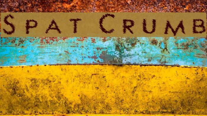 Spat Crumb Fonte examples