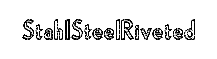 StahlSteelRiveted  Free Fonts Download