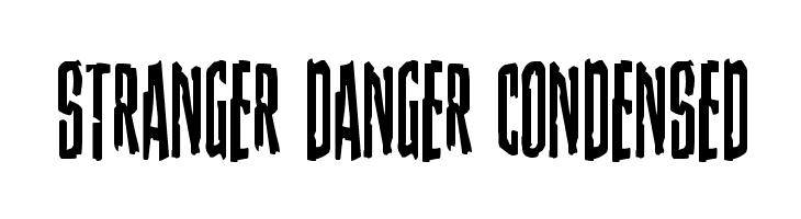 Stranger Danger Condensed  Free Fonts Download