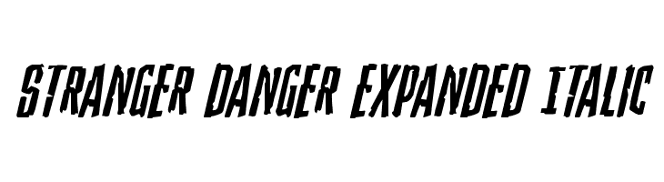 Stranger Danger Expanded Italic  Free Fonts Download