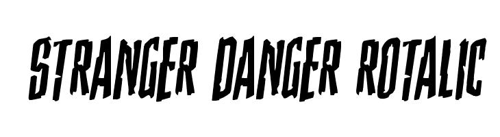 Stranger Danger Rotalic  Free Fonts Download