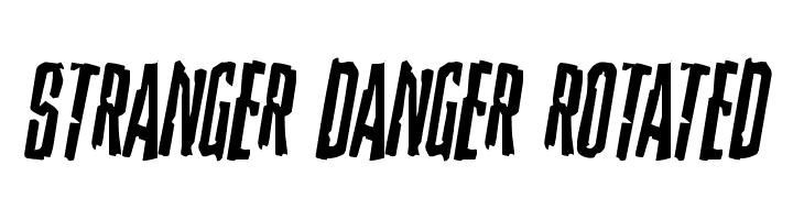 Stranger Danger Rotated  Free Fonts Download