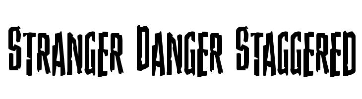 Stranger Danger Staggered  Free Fonts Download