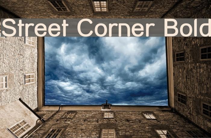 Street Corner Bold Font examples