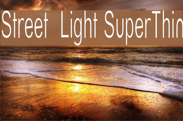 Street  Light SuperThin Font examples