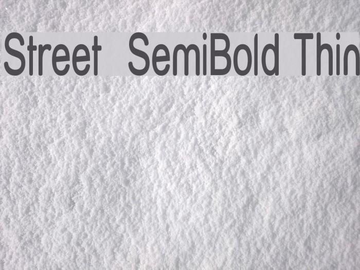 Street  SemiBold Thin Font examples