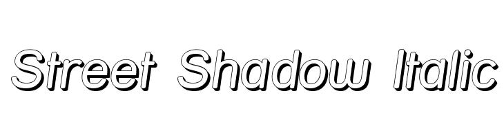 Street Shadow Italic  Free Fonts Download
