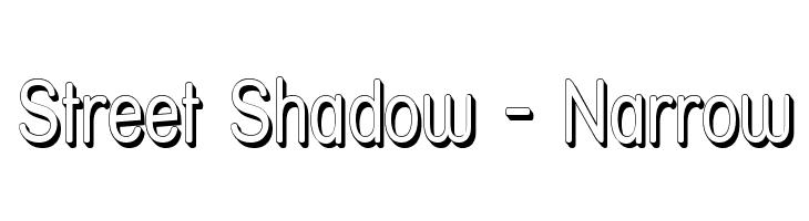 Street Shadow - Narrow  Free Fonts Download