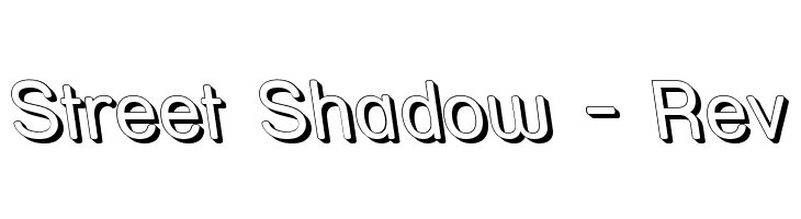 Street Shadow - Rev  Free Fonts Download