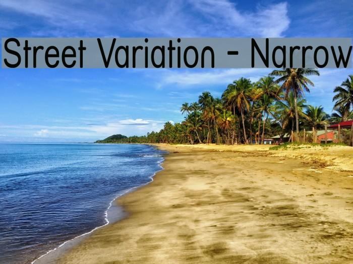 Street Variation - Narrow Font examples