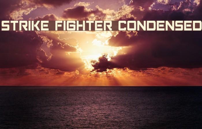 Strike Fighter Condensed Schriftart examples