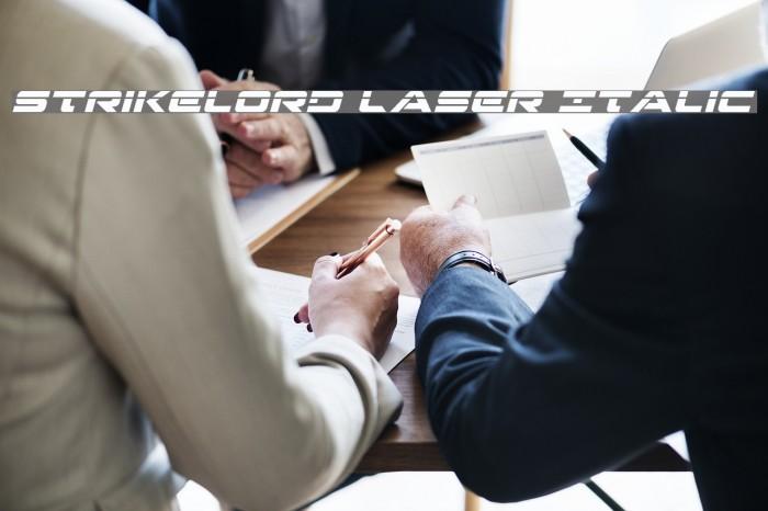 Strikelord Laser Italic फ़ॉन्ट examples