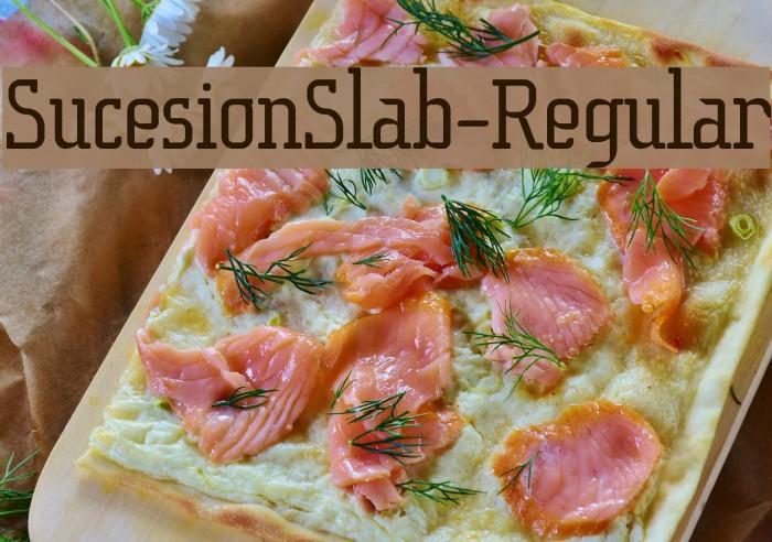 SucesionSlab-Regular फ़ॉन्ट examples