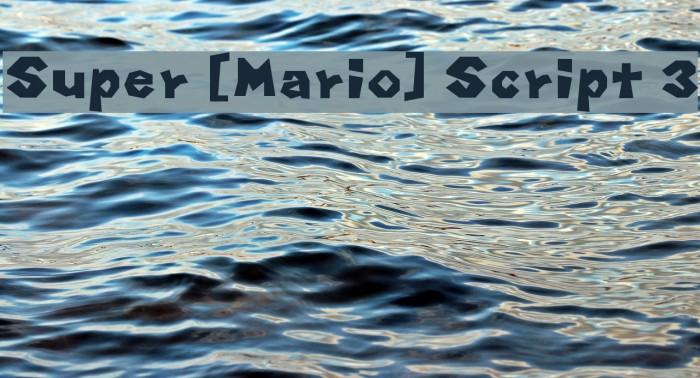 Super [Mario] Script 3 फ़ॉन्ट examples