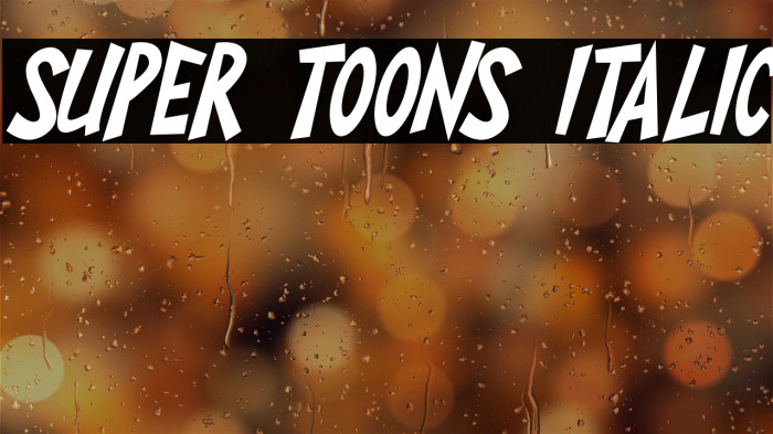 Super Toons Italic Schriftart examples