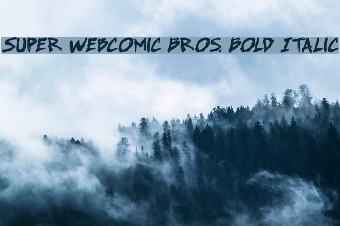 Super Webcomic Bros. Bold Italic 字体 examples