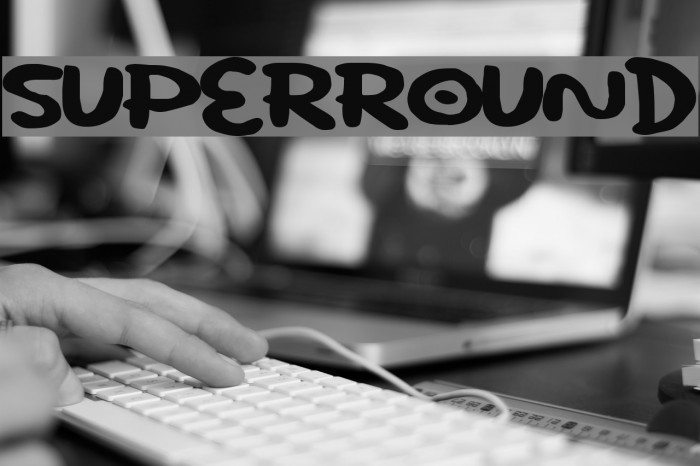 SuperRound Font examples
