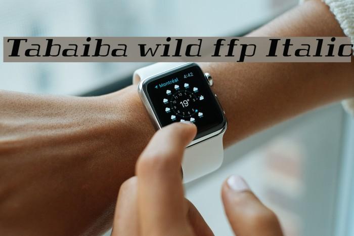 Tabaiba wild ffp Italic Шрифта examples