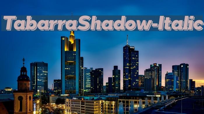 TabarraShadow-Italic फ़ॉन्ट examples