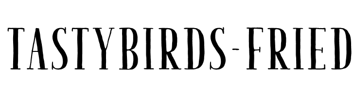 TastyBirds-Fried  Descarca Fonturi Gratis