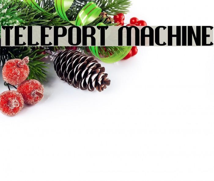 TELEPORT MACHINE Fuentes examples