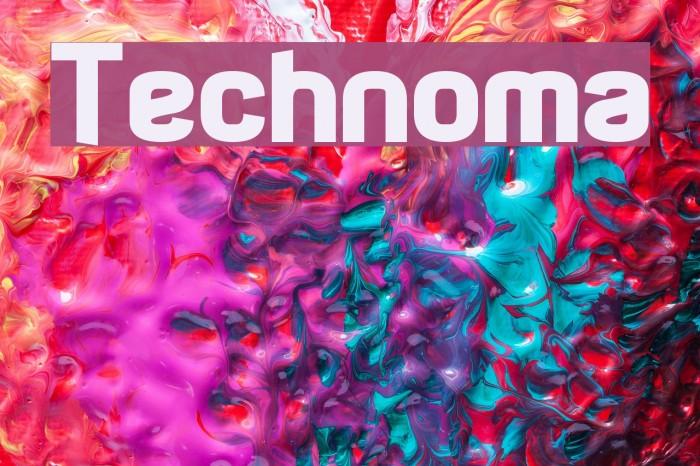 Technoma फ़ॉन्ट examples