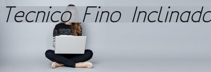 Tecnico Fino Inclinado フォント examples