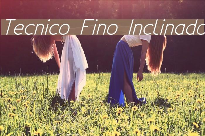 Tecnico Fino Inclinado फ़ॉन्ट examples
