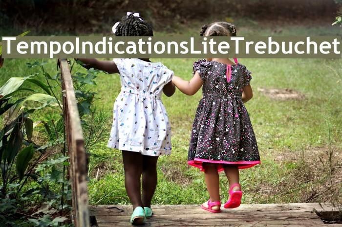 TempoIndicationsLiteTrebuchet Font examples