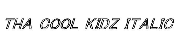 Tha Cool Kidz Italic  لخطوط تنزيل