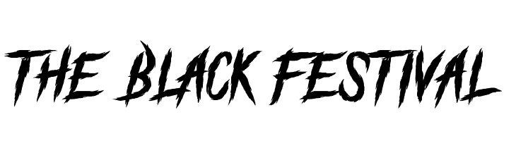 The Black Festival Schriftart