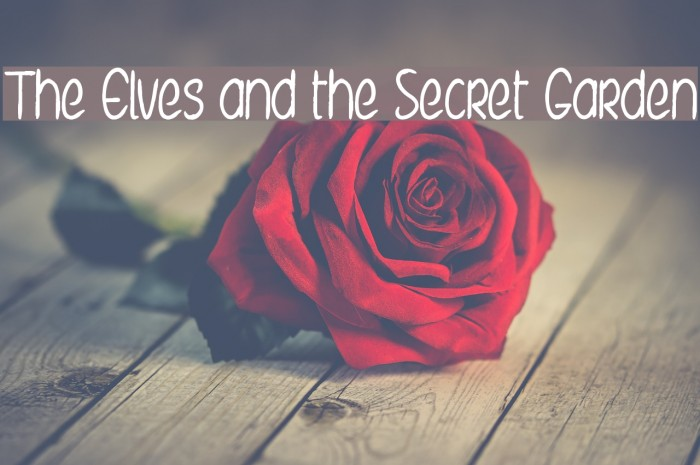 The Elves and the Secret Garden Font examples