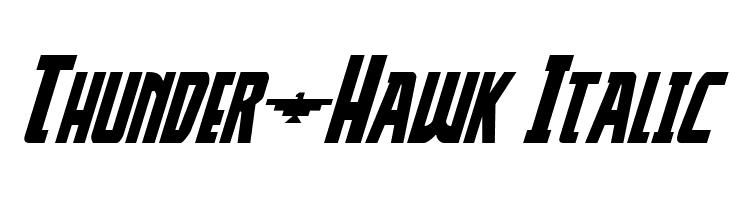 Thunder-Hawk Italic  baixar fontes gratis