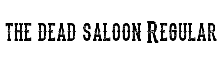the dead saloon Regular  Descarca Fonturi Gratis