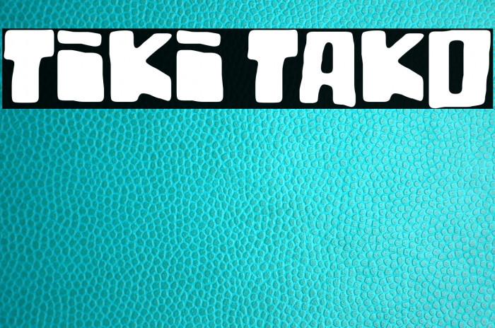 Tiki Tako フォント examples