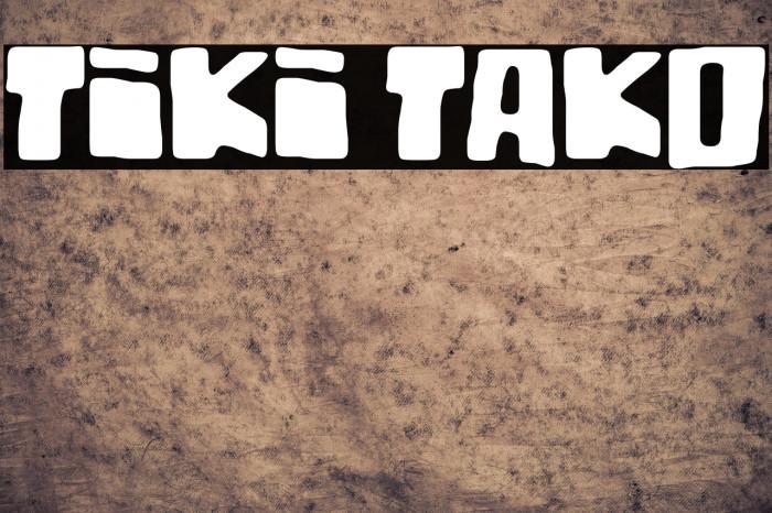 Tiki Tako لخطوط تنزيل examples