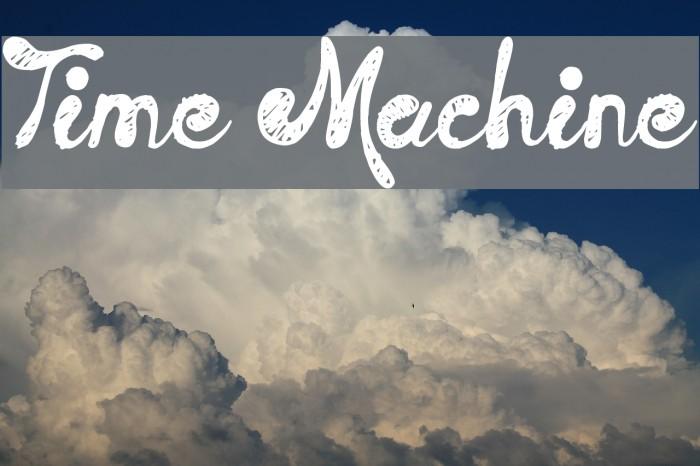 Time Machine फ़ॉन्ट examples