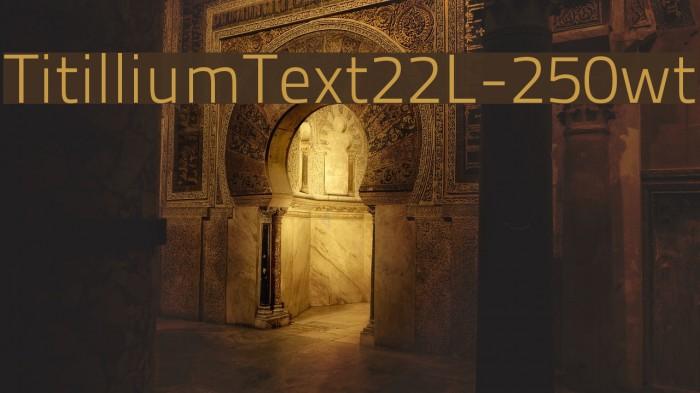 TitilliumText22L-250wt Font examples