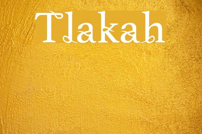 Tlakah Шрифта examples